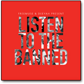 Deeyah - Listen to the Banned